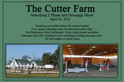 The Cutter Farm Schooling 2 Phase and Dressage Show, April 29, 2012