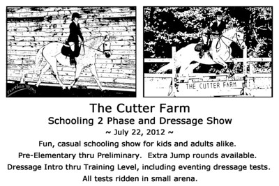 The Cutter Farm Schooling 2 Phase and Dressage Show, July 22, 2012